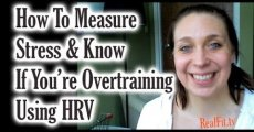 How To Measure Stress & Know if You're Overtraining by Using HRV